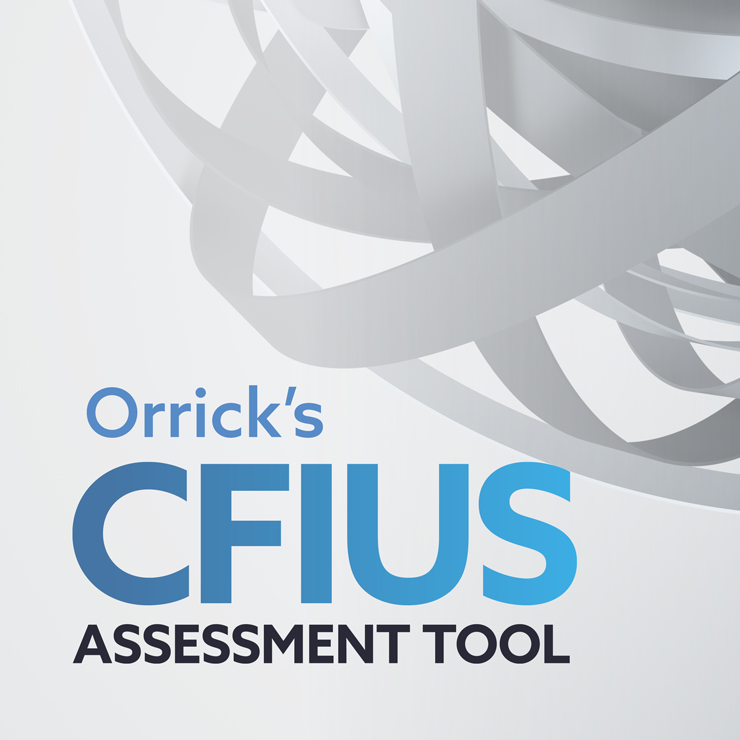 Orrick's CFIUS Assessment Tool