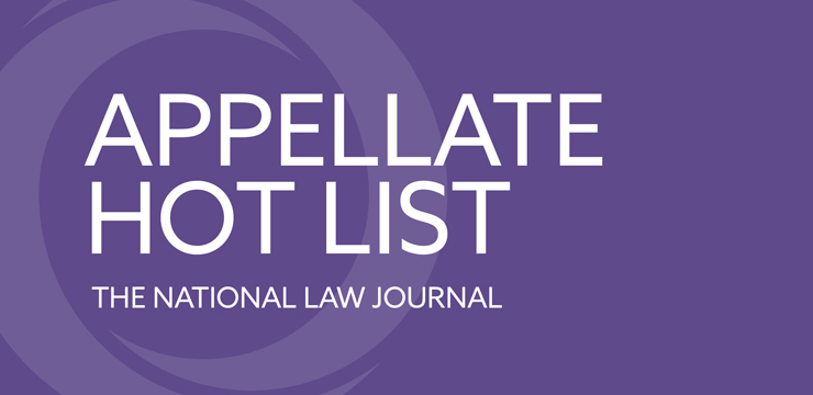 Appellate Hot List - The National Law Journal