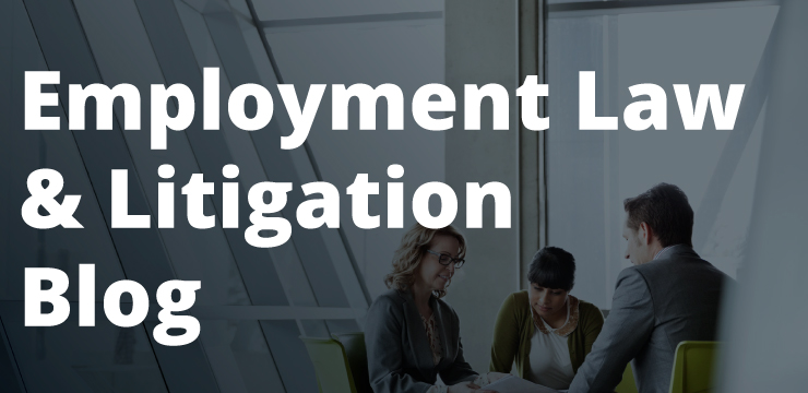 Employment Law & Litigation Blog