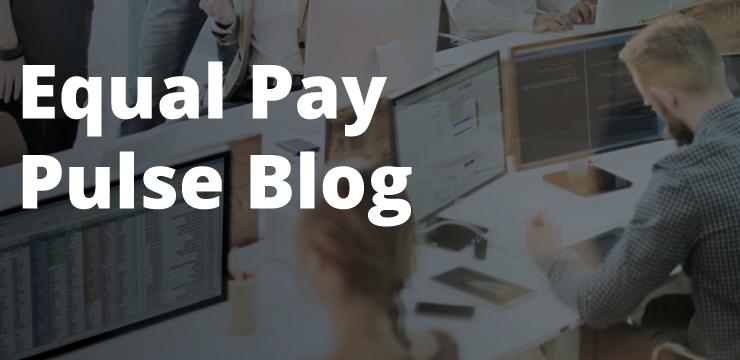 Equal Pay Pulse Blog