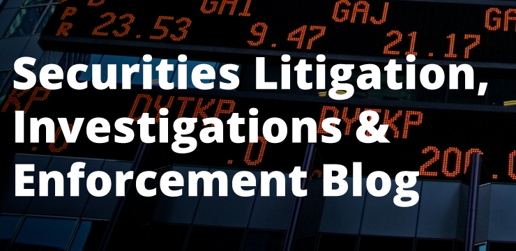 Securities Litigation, Investigations & Enforcement Blog