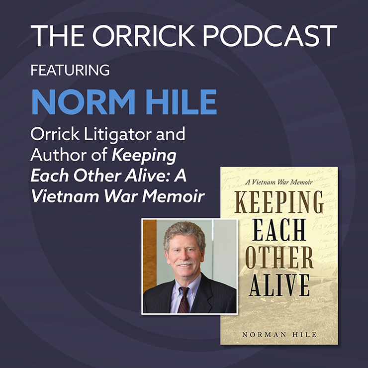 Norm Hile   Orrick Careers Podcast