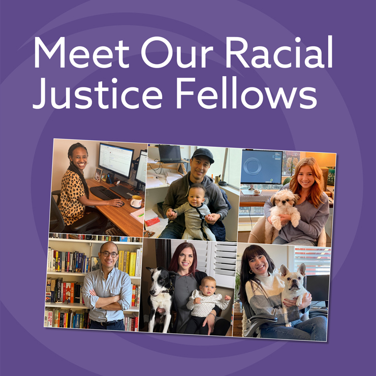 Meet Our Racial Justice Fellows