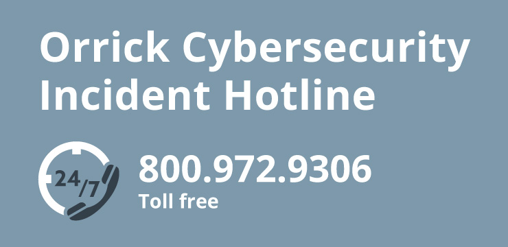 Orrick Cybersecurity Hotline
