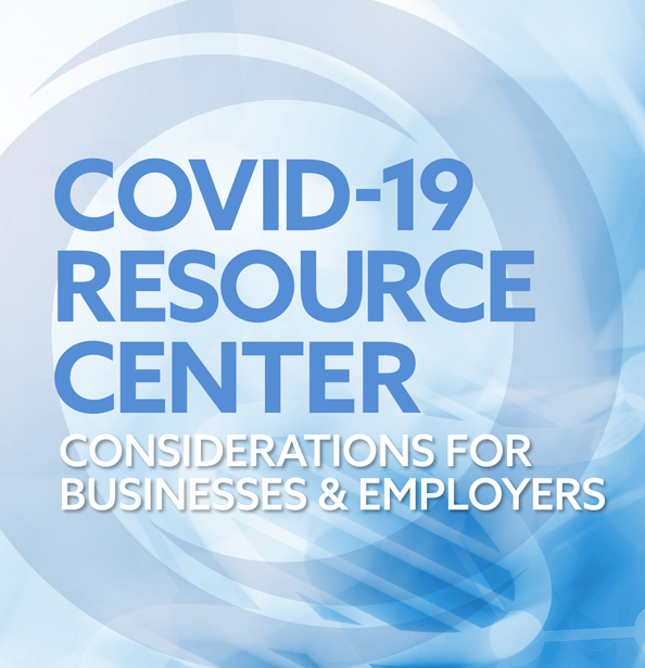 graphic for Orrick's COVID-19 Resource Center - Considerations for Businesses and Employers