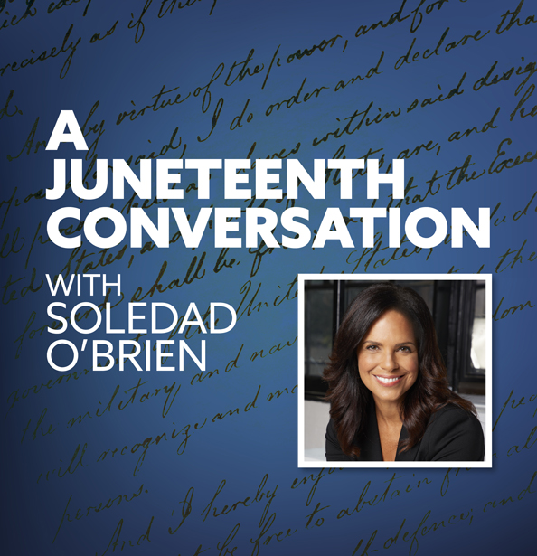 A Juneteenth Conversation with Soledad O'Brien