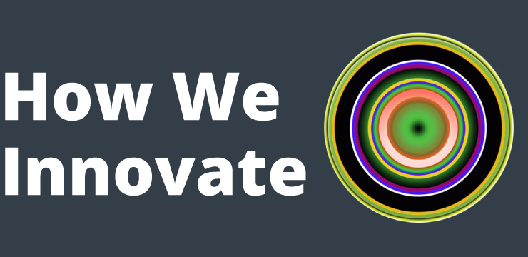 How We Innovate