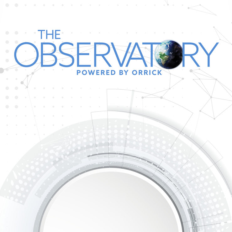 The Observatory | Powered by Orrick