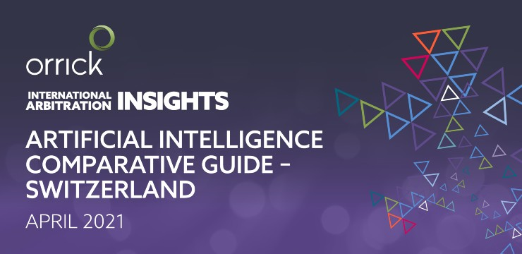 Artificial Intelligence Comparative Guide - Switzerland April 2021