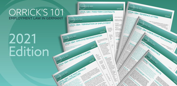Orrick's 101 Employment Law in Germany - 2021 Edition