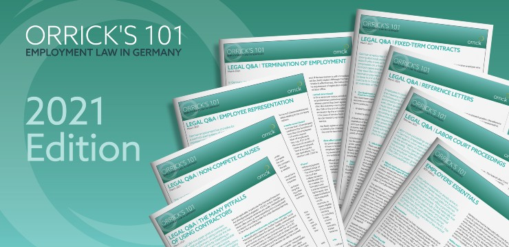 Orrick's 101 - Employment Law in Germany - 2021 Edition