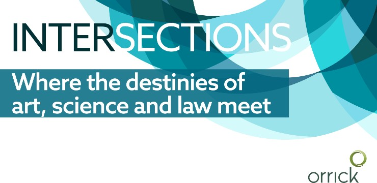 Intersections - Where the destinies of art, science and law meet