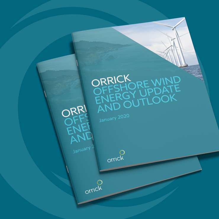 Orrick Offshore Wind Energy Update and Outlook