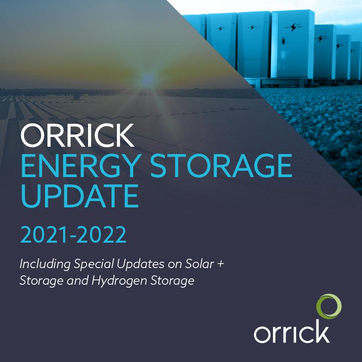 Orrick Energy Storage Update 2021 – 2022