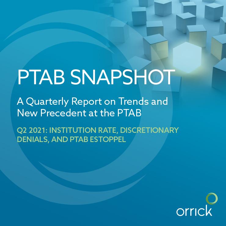 PTAB Snapshot Q2 2021