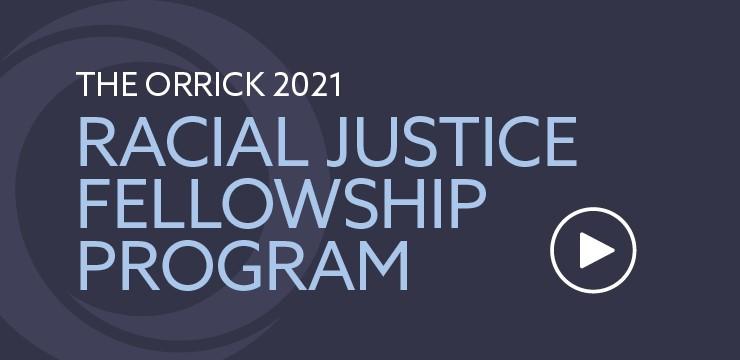 The 2021 Racial Justice Fellowship Program