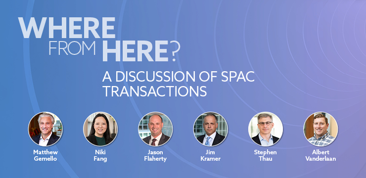 Where From Here? A Discussion of SPAC Transactions