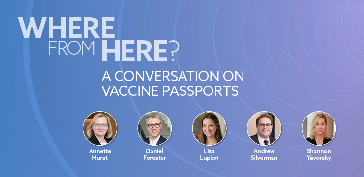 Where From Here? A Conversation on Vaccine Passports