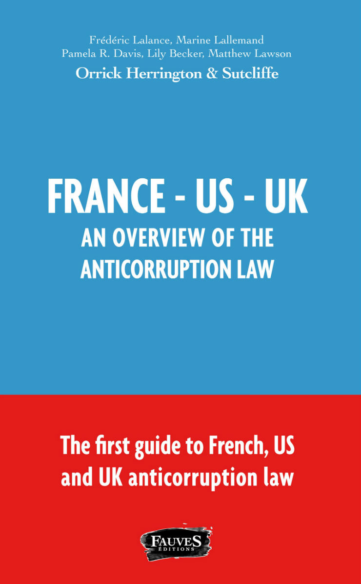 Anticorruption Law in France, The US and UK