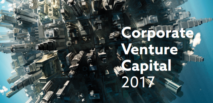 Corporate Venture Capital 2017