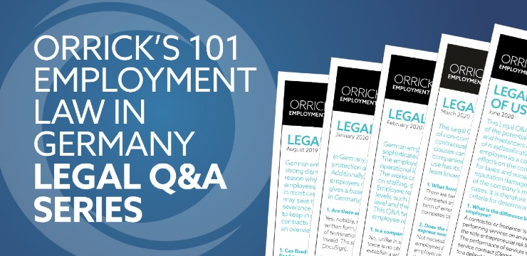 graphic for Orrick's 101 Employment Law in Germany Lega Q&A Series