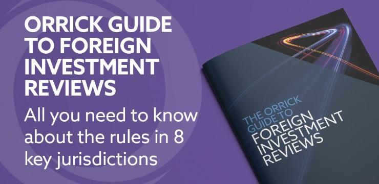 Orrick Leitfaden zu ausländischen Direktinvestitionen