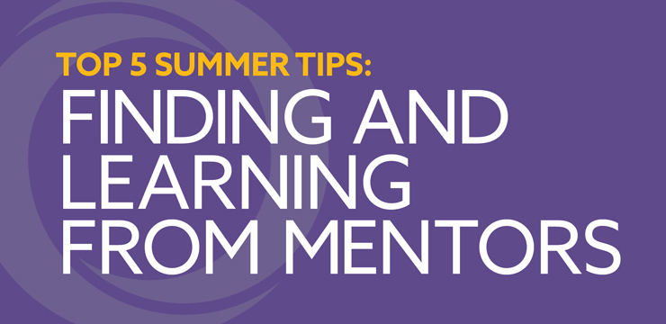 Summer Tips: Mentors
