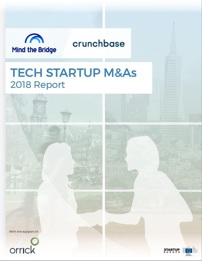 Tech Startup M&As | 2018 Report | Mind the Bridge | crunchbase