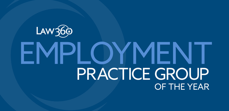 Law360 Employment Practice Group of the Year