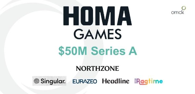 Homa Games $50M Series A