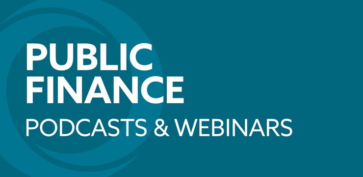 Orrick Public Finance Podcasts & Webinars