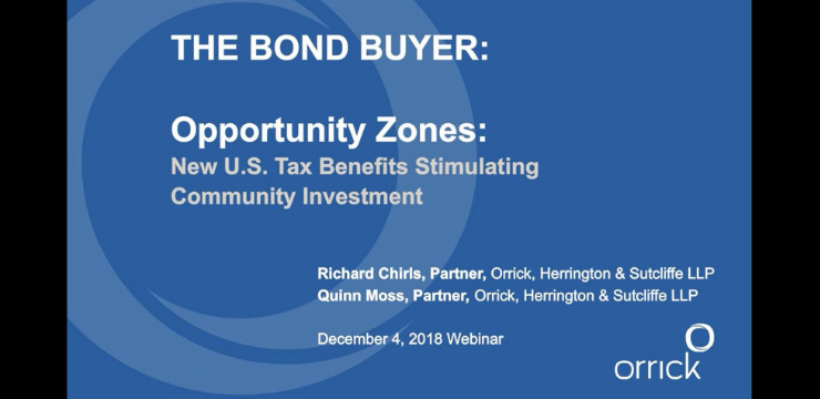 Opportunity Zones – New U.S. Tax Benefits Stimulating Community Investment