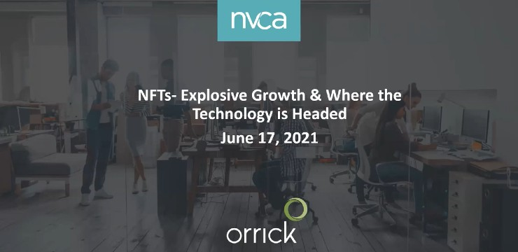 NFTs – Explosive Growth and Where the Technology is Headed