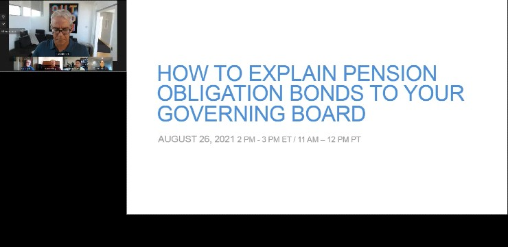 How to Explain Pension Obligation Bonds to Your Governing Board