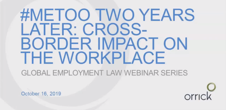 Cover image. Orrick logo backdrop. Me Too, 2 years later. Cross-border impact on the workplace. End Cover.
