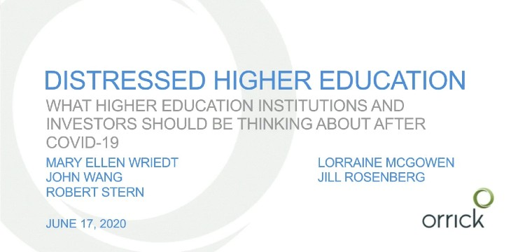 title slide for Distressed Higher Education: What higher education institutions and investors should be thinking about after COVID-19