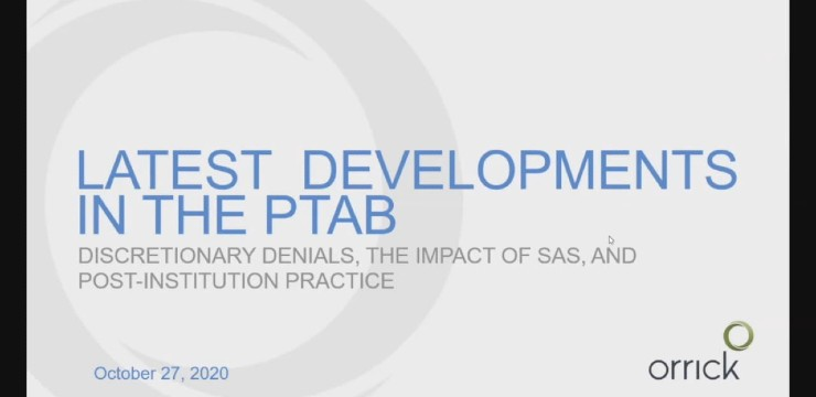 The Latest PTAB Developments