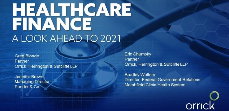 Webinar: Healthcare Finance: A Look Ahead to 2021